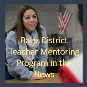 Balsz District Teacher Mentoring Program